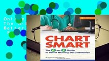 Online Chart Smart: The A-to-Z Guide to Better Nursing Documentation  For Online