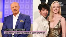 Oops! Did Dr. Phil Just Give Away the Date of Joe Jonas and Sophie Turner's Wedding?