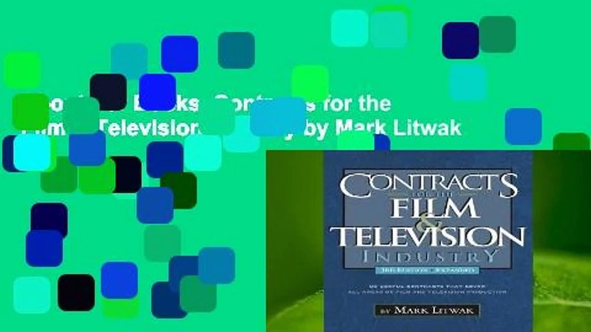 About For Books  Contracts for the Film & Television Industry by Mark Litwak