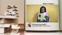 ENTRE LES LIGNES - Côte d'Ivoire : Grâce MINLIBÉ, Écrivaine