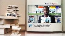 ENTRE LES LIGNES - Côte d'Ivoire : Yahn AKA, Ecrivain-Auteur