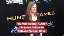 'The Hunger Games': New Prequel Novel By Suzanne Collins Coming In 2020