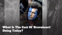 What Is The Cast Of 'Braveheart' Doing Today?