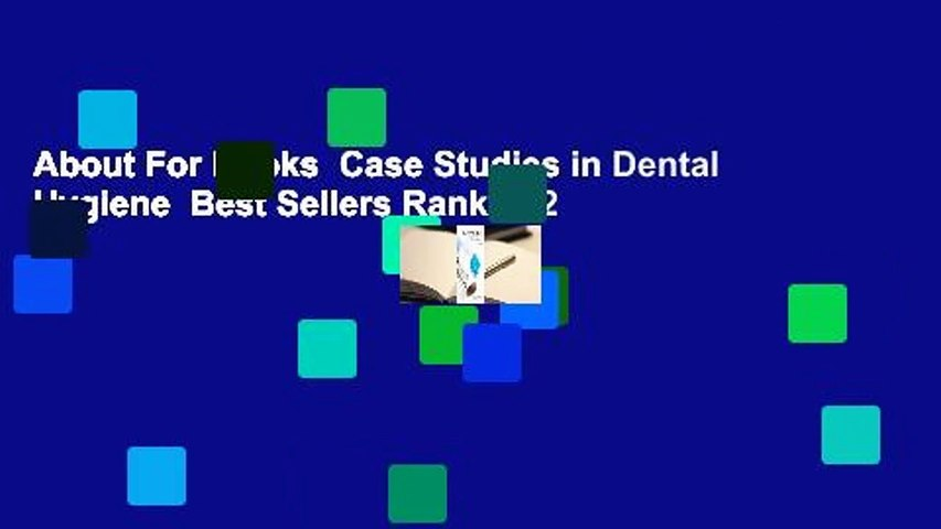 About For Books  Case Studies in Dental Hygiene  Best Sellers Rank : #2