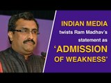 Media manipulates Ram Madhav's statement about BJP's strength and invincibility