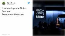 Nestlé : Le géant de l'agroalimentaire va finalement adopter le Nutri-Score au niveau européen