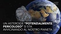 Un asteroide sta per sfiorare la Terra