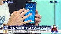 Des applications et des coques pour protéger votre smartphone de la surchauffe