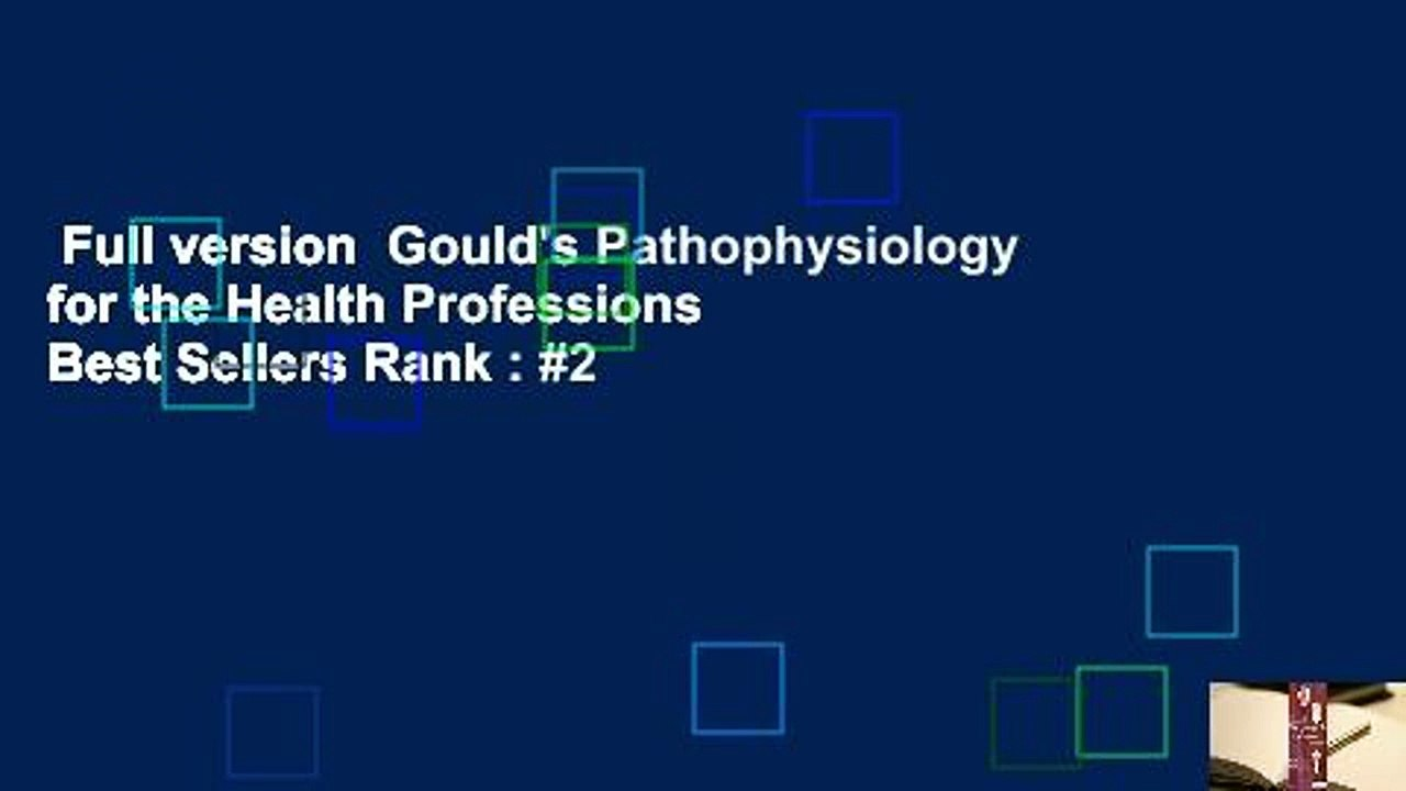 goulds pathophysiology for the health professions 6th edition access code