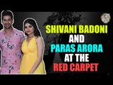 Shivani Badoni and Paras Arora at the Red Carpet of IWMBuzz Party