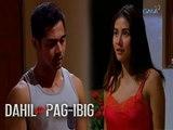 Dahil Sa Pag-ibig: Ibalik ang dating init ng pagmamahalan | Episode 28