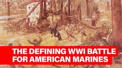 This Week in History: Semper Fi, Do or Die – Marines at the Battle of Belleau Wood