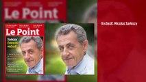 EXCLUSIF. Nicolas Sarkozy « Entre la France et moi, ce ne sera jamais fini… »