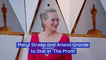 Meryl Streep Joins Ariana Grande In New Movie
