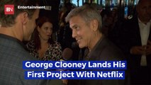 George Clooney Goes To Netflix