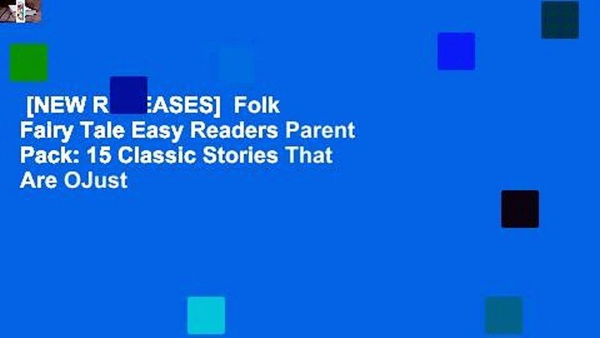 [NEW RELEASES]  Folk  Fairy Tale Easy Readers Parent Pack: 15 Classic Stories That Are OJust