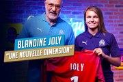 Blandine Joly : «Une nouvelle dimension»