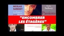 """Un nouveau livre de Sarkozy... pour """"encombrer les étagères"""" ?"""