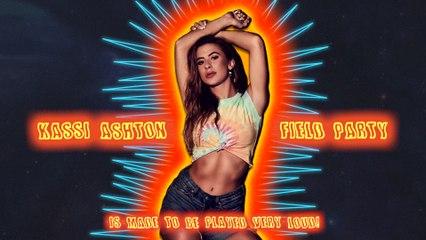 Kassi Ashton - Field Party