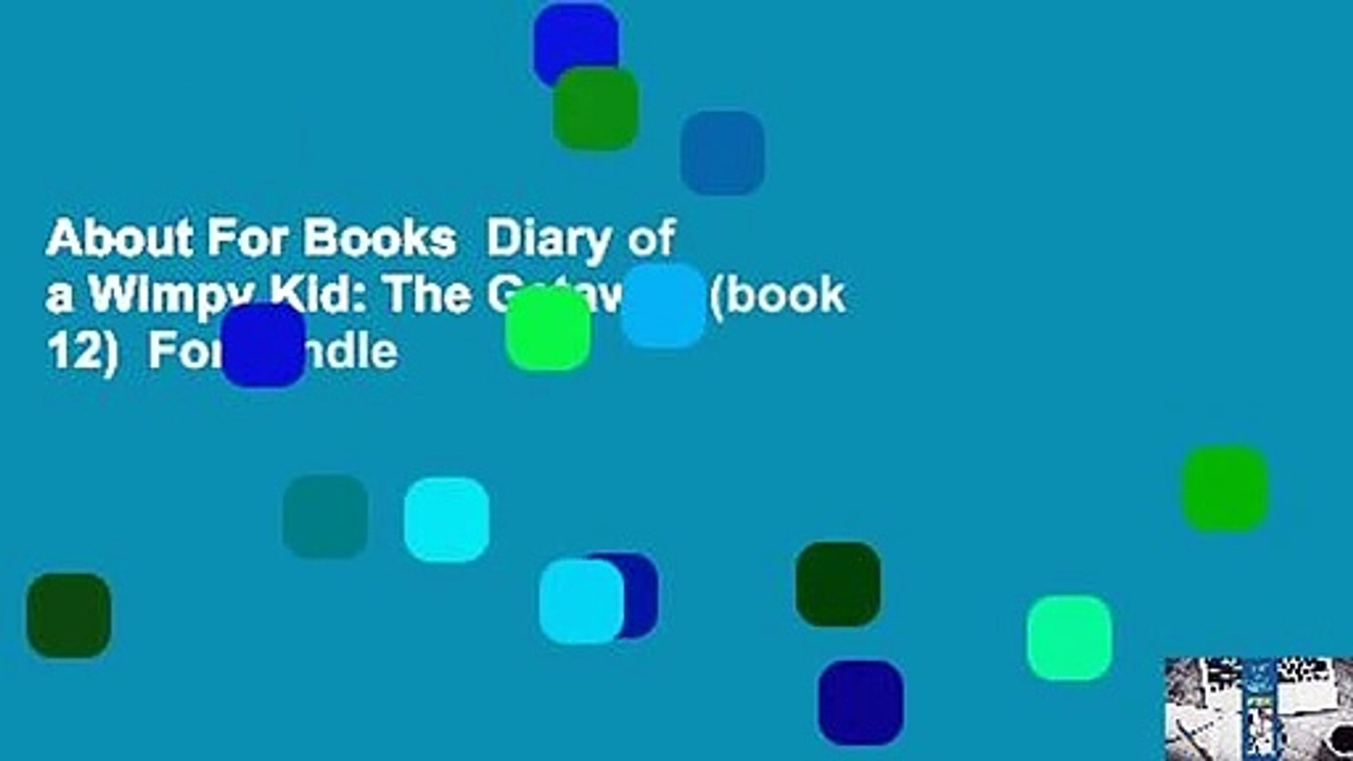 About For Books Diary Of A Wimpy Kid The Getaway Book 12 For