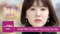 Song Hye Kyo Dramas : Top 10 Best Movie of Song Hye Kyo