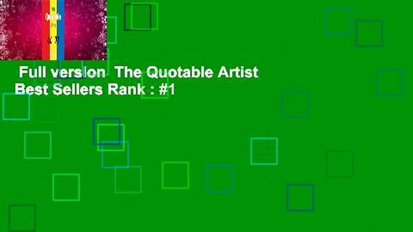 Full version  The Quotable Artist  Best Sellers Rank : #1