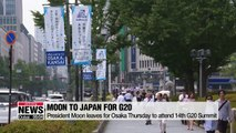 President Moon leaves for Osaka Thursday to attend 14th G20 Summit