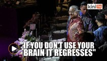 Dr Mahathir: Read, write, talk and argue with people