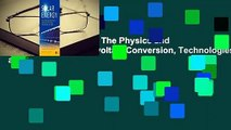 R.E.A.D Solar Energy: The Physics and Engineering of Photovoltaic Conversion, Technologies and