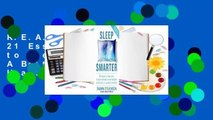 R.E.A.D Sleep Smarter: 21 Essential Strategies to Sleep Your Way to A Better Body, Better Health,