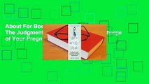 About For Books  Birth Without Fear: The Judgment-Free Guide to Taking Charge of Your Pregnancy,
