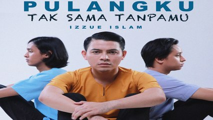 Izzue Islam - Pulangku Tak Sama Tanpamu (Official Music Video)