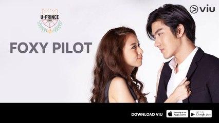 Trailer 'U-Prince Series: Foxy Pilot'   Serial Thailand   Starring Mek Jirakit Thawornwong & Baitoei Zuvapit