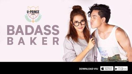 Trailer 'U-Prince Series: Badass Baker'   Serial Thailand   Starring Chatchawit Techarukpong & Charada Imraporn