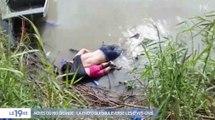 Immigration : Les noyés du Rio Grande - ZAPPING ACTU DU 27/06/2019