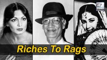 7 Bollywood Celebs Who Went From Riches To Rags