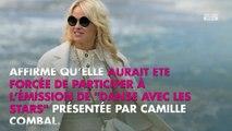 DALS : Pamela Anderson affirme qu'elle a été forcée de participer à l'émission