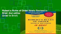 Robert s Rules of Order Newly Revised In Brief, 2nd edition (Roberts Rules of Order in Brief)