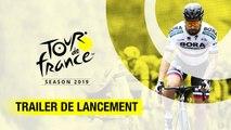 Tour de France 2019 - Trailer de lancement