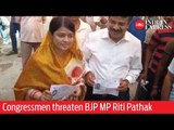 India Elections 2019: Congressmen abuse and threaten BJP sitting MP Riti Pathak