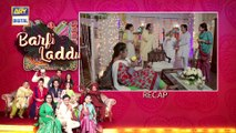 Barfi Laddu   Episode 5   27th June 2019  
