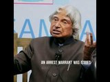 Abdul Kalam was once the target of a mischievous arrest warrant, did you know?