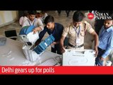 Delhi gears up for polls before the sixth phase of Lok Sabha elections