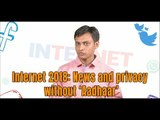 Internet 2018: News and privacy without 'Aadhaar'