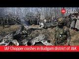 IAF Jet crash: Chopper crashes in Budgam district of J&K, two dead