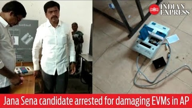 India Elections 2019: Jana Sena candidate arrested for damaging EVMs in Andhra Pradesh