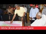 Cyclone Fani: Odisha CM Naveen Pattnaik asks people not to panic