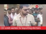Madhya Pradesh's Pavai CEO scolds women voters for boycotting elections