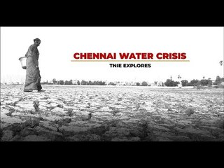 Where is our water, an anguished Chennai cries