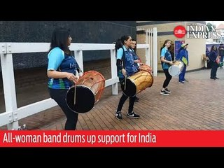 All-women dholak band drums up support for Team India